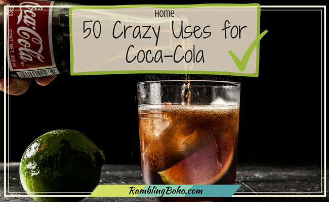 Did you know there are a whole bunch of ways to use soda pop that has nothing to do with drinking it? Would you like to know 50 of them? How about 51? ;-)#cleaning #tips #home #cola RamblingBoho.com