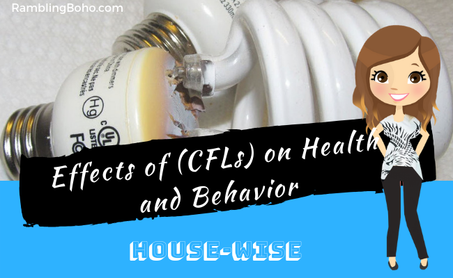 Effects of (CFLs) on Health and Behavior