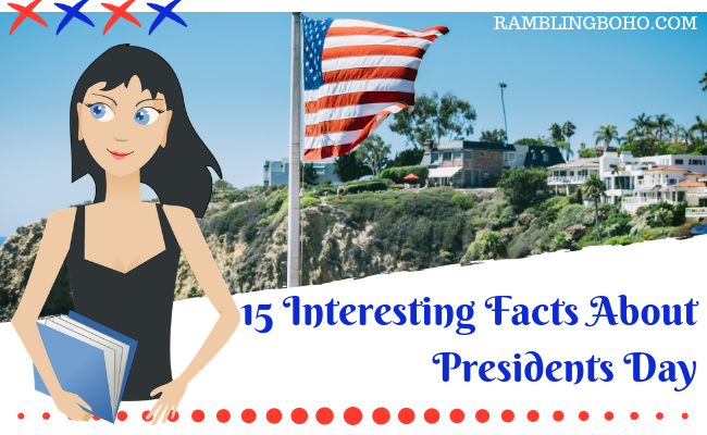 15 Interesting Facts About Presidents Day